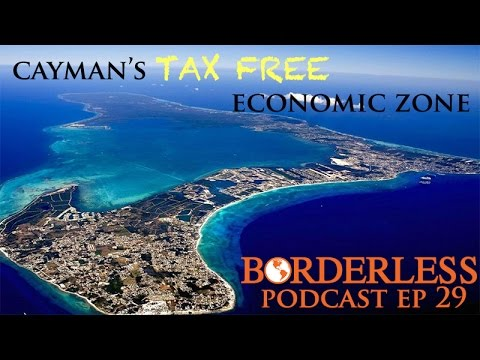 Ep 29: Cayman's Tax Free Economic Zone