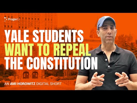 Yale Students Want to Repeal the Constitution