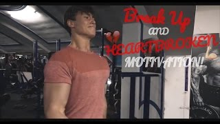 Female Fitness Motivation Heartbroken Break Up
