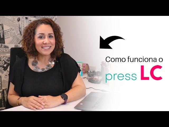 Entenda o Press LC em 7 passos