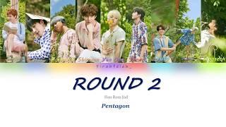 Pentagon (펜타곤) - round 2 (bonus track) (colour coded han|rom|ind lyrics)