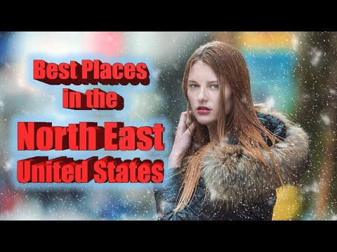 Top 10 Best Places To Live In The North East Of The United States.