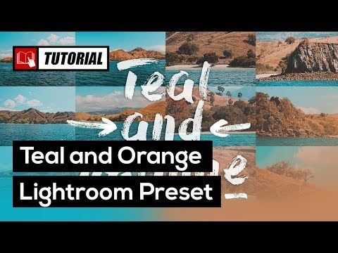 How to Create Teal and Orange Photos with Lightroom Presets