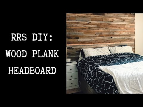 RRS DIY: Wood Plank Headboard