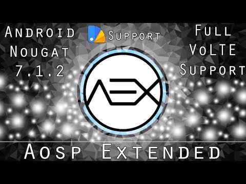 AOSP Extended 4.6 Official Nougat 7.1.2 VoLTE Custom ROM - Full Review | Best Custom ROM | UPDATED