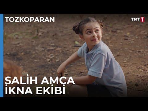 Salih amca ikna ekibi - Tozkoparan 2. Bölüm