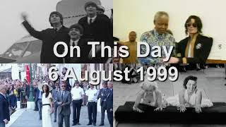 On This Day: 6 August 1999