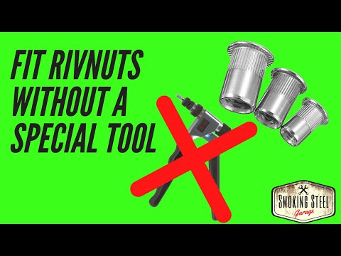 How To Install Rivnuts, Rivet Nuts Or Nutserts,  Without The Expensive Tools