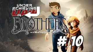Underachieving in Brothers - A Tale of Two Sons - 10 - Now Kith