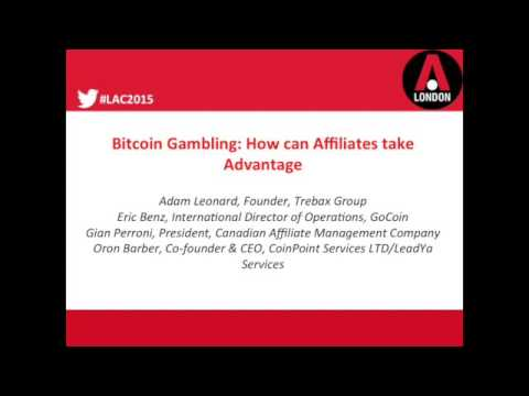 LAC 2015 Bitcoin gambling: How can Affiliates take advantage