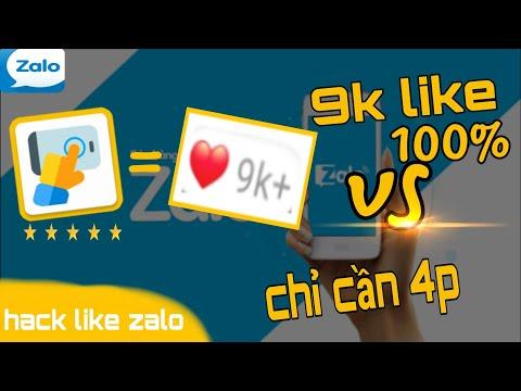 Hack Like Zalo 2019 Mới Nhất | Có ích Cho Ai Nhấn Vào Xem