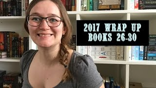 2017 WRAP UP |  BOOKS 26-30