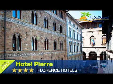Hotel Pierre - Florence Hotels, Italy