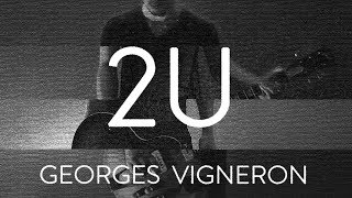 2U - David Guetta ft. Justin Bieber - Georges Vigneron (rock cover video)