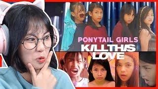 Các em trẻ trâu đầu tư background ăn tiền quá || MISTHY REACTION Kill This Love - Ponytail Girls