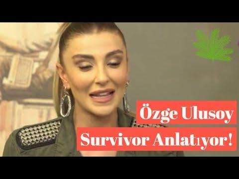 Özge Ulusoy Survivor'ı Anlatıyor