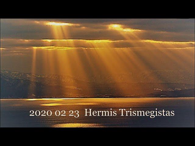 2020 02 23 Pranešimas ašrame. Hermis Trismegistas: apie Sąmonę.