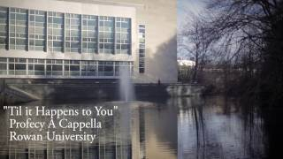 Profecy A Cappella – Til It Happens To You (Cover)