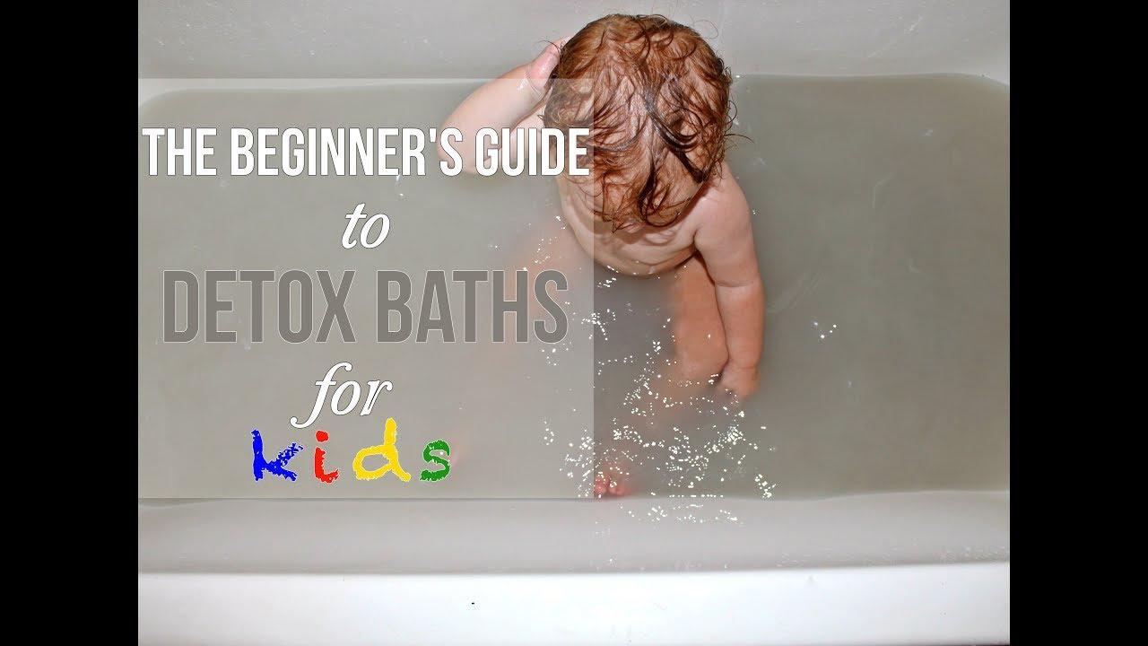 The Beginner's Guide to Detox Baths for Kids