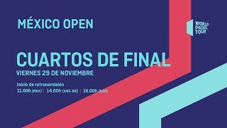 Cuartos de final - México Open 2019 - World Padel Tour