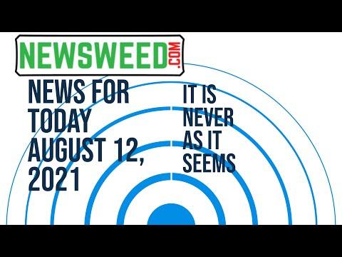 Newsweed News - August 12, 2021