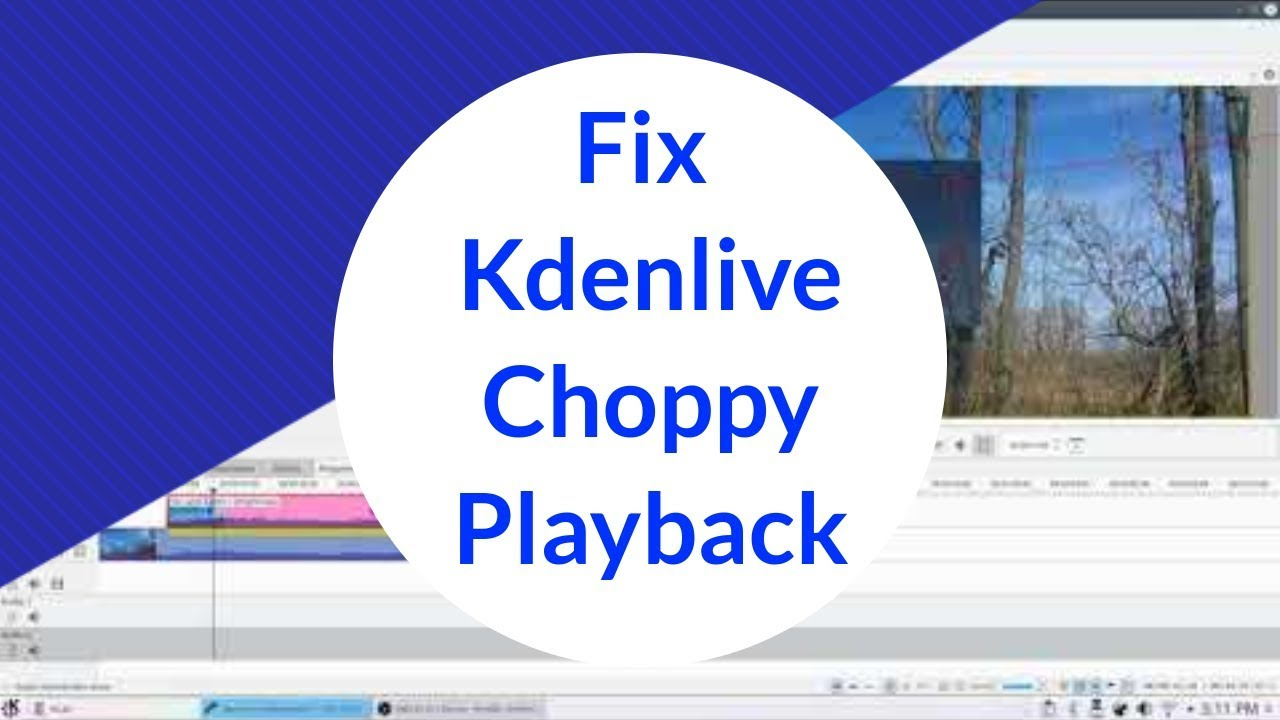 How to eliminate stuttering and choppy playback in Kdenlive with this  simple configuration