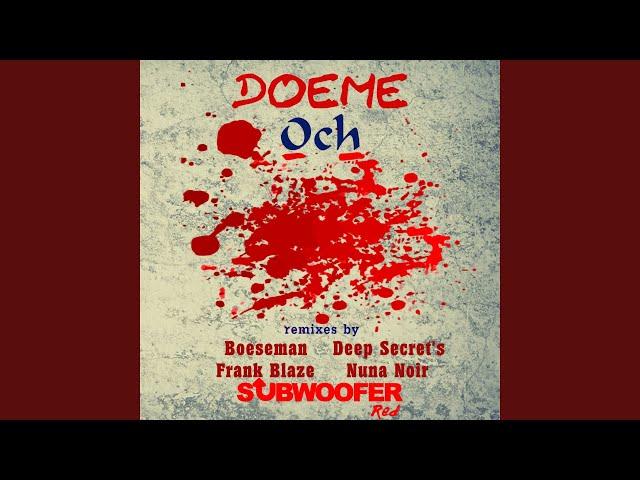 Och (Boeseman Remix)
