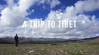 A Trip to Tibet