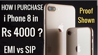 EMI vs SIP in Hindi | How I Purchase i Phone 8 | iPhone 8 and iPhone 8 Plus