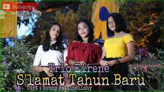 Download lagu S'lamat Tahun Baru - Trio Eirene - Cipt : Sonny Pattipeilohy - Music / Video - Ronaldo Pocerattu