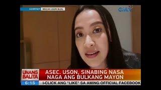 Asec. Uson, sinabing nasa Naga ang Bulkang Mayon