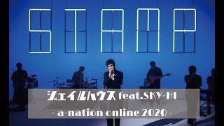 タイの国民的ポップスター・STAMPのa-nation online 2020のライブから、「ジェイルハウス.feat SKY-HI」をお届け! 各配信サイトは ...