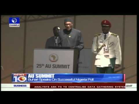 News@10: AU Summit: Buhari Thanks Africa For Support During Poll 14/06/15 Pt. 1