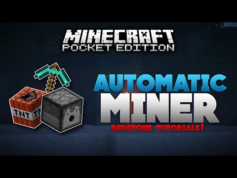 AUTOMATIC MINER In MCPE!!! - 0.14.0 Redstone Tutorial - Minecraft PE (Pocket Edition)