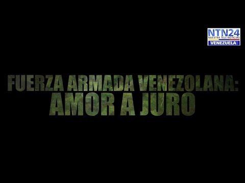 Fuerza Armada Venezolana: Amor a juro