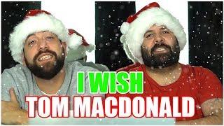 Wishing everyone happy holidays!! Music Reaction   Tom Macdonald - I Wish