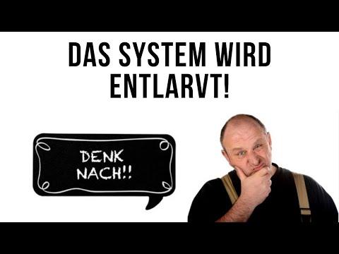 Das System wird entlarvt !