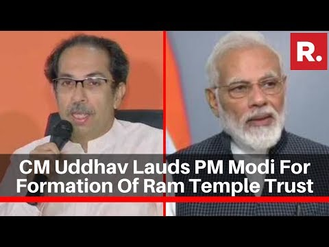 CM Uddhav Lauds PM Modi For Formation Of Ram Temple Trust, Says 'It Was Duty Of Centre'