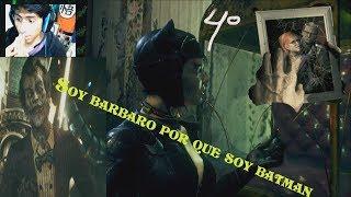 Soy barbaro por que soy batman ! |batman arkham knight