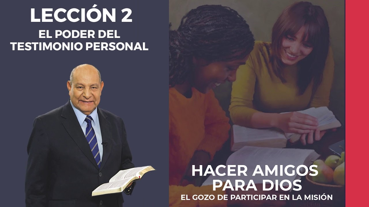 Pr. Bullon - Lección 2 - El poder del testimonio personal