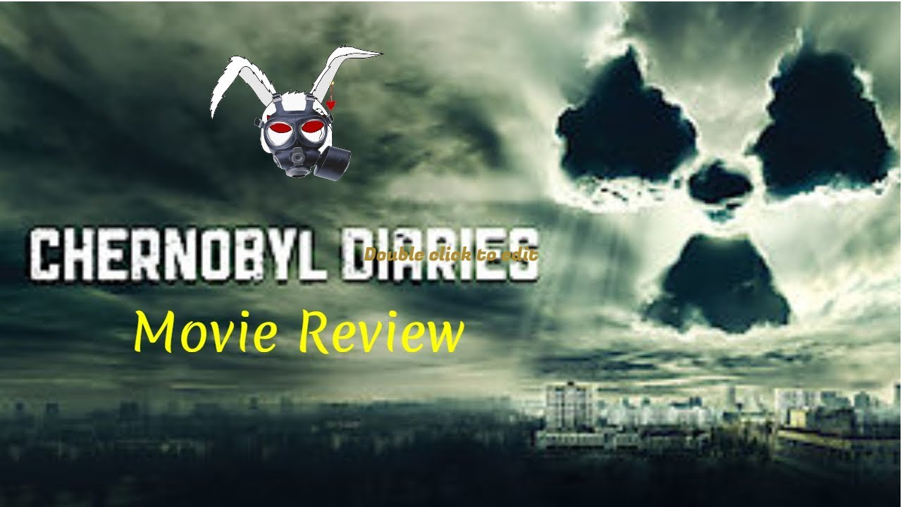 Chernobyl Diaries - Movie Review