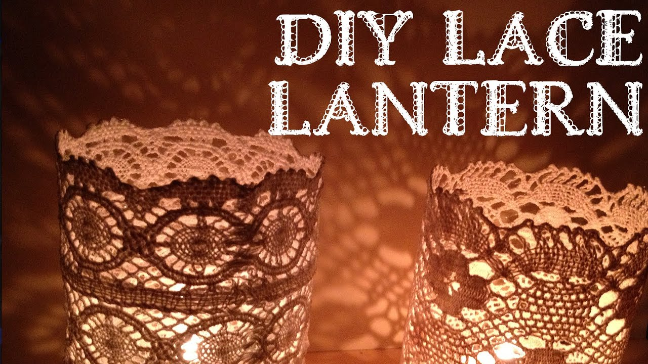Tutorial Diy Lace Lantern Doily Lantern Youtube