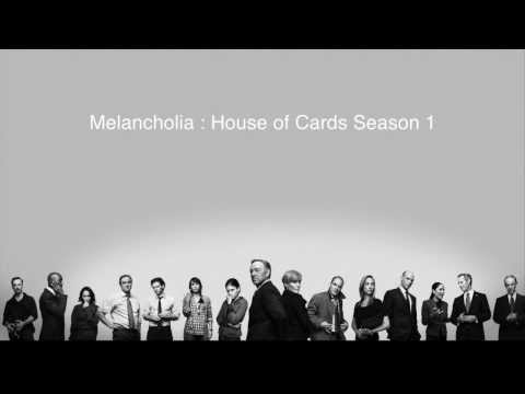 Melancholia House of Cards Soundtrack by Jeff Beal