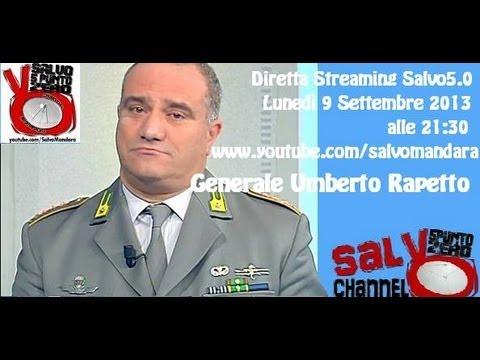 Salvo5.0. Intervista con il Generale Umberto Rapetto. 09/09/2013