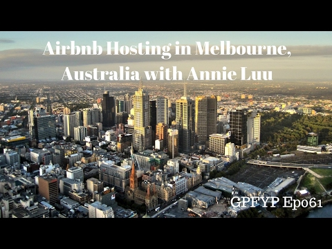 Airbnb Hosting EP 61 Airbnb Hosting in Melbourne, Australia with Annie Luu