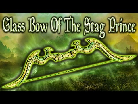 Skyrim SE - Glass Bow Of The Stag Prince - Unique Weapon Guide