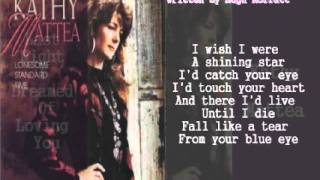 Kathy Mattea - Last Night I Dreamed Of Loving You ( + lyrics 1992)