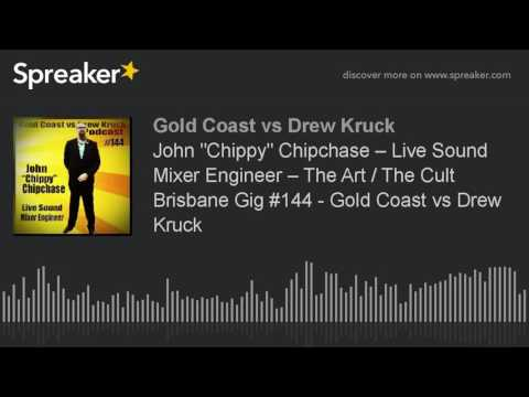 """John """"Chippy"""" Chipchase – Live Sound Mixer Engineer – The Art / The Cult Brisbane Gig #144 - Gold Co"""