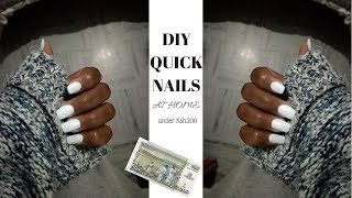 DIY QUICK NAILS AT HOME