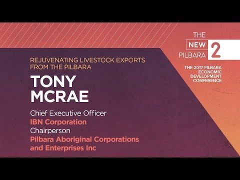 The New Pilbara - Tony McRae, Pilbara Aboriginal Corporations and Enterprises Inc